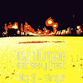 Get Sexy (feat. Big O) - Single by DJ Lilman
