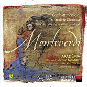 Play & Download Monteverdi: Combattimento di Tancredi e Clorinda, Lamento della Ninfa ed altri madrigali by Various Artists | Napster