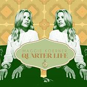 Play & Download Quarter Life by Maggie Koerner | Napster