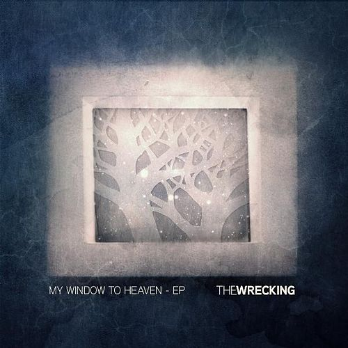 My Window To Heaven EP by The Wrecking
