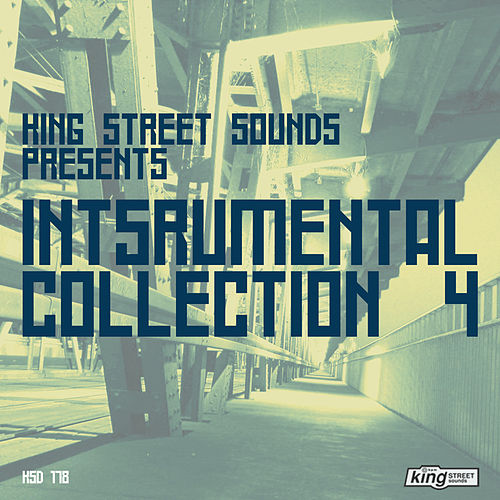 King Street Sounds Instrumental Collection 4 by Various Artists