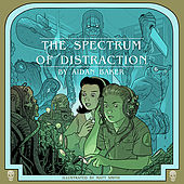 Play & Download The Spectrum Of Distraction by Aidan Baker | Napster