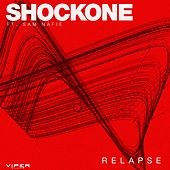 Play & Download Relapse by Shock One | Napster