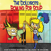 Play & Download The Dollyrots vs. Bowling For Soup by Various Artists | Napster