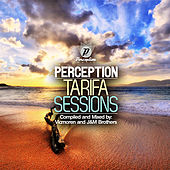 Play & Download Perception Tarifa Sessions by Various Artists | Napster