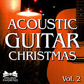 Play & Download Acoustic Christmas Guitar- Vol. II by Holiday Favorites | Napster