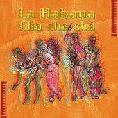 La Habana Cha Cha Cha by Various Artists