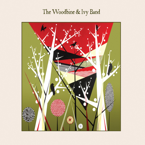 Play & Download The Woodbine & Ivy Band by Woodbine | Napster
