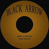 Think About It by Don Carlos