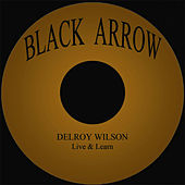 Live & Learn by Delroy Wilson
