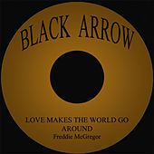 Play & Download Love Makes The World Go Around by Freddie McGregor | Napster