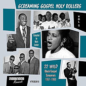 Screaming Gospel Holy Rollers Vol.1 by Various Artists