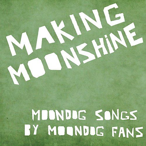 Play & Download Making Moonshine 5 - EP by Various Artists | Napster