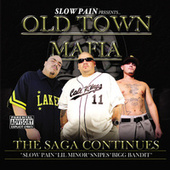 Play & Download Old Town Mafia - The Saga Continues by Various Artists | Napster