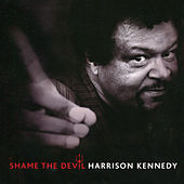 Play & Download Shame the Devil by Harrison Kennedy | Napster