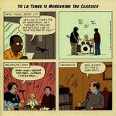 Yo La Tengo is Murdering the Classics von Yo La Tengo