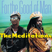 Play & Download For the Good of Man by The Meditations | Napster
