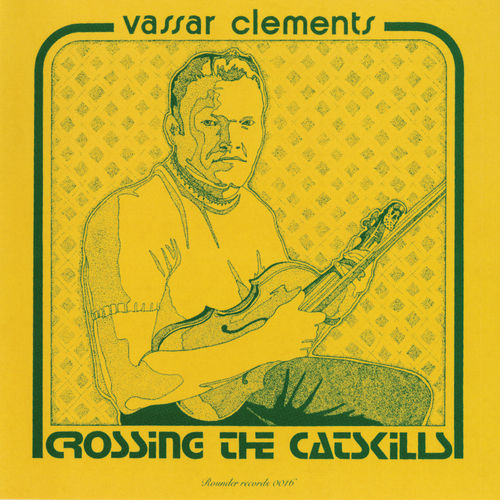 Crossing the Catskills by Vassar Clements