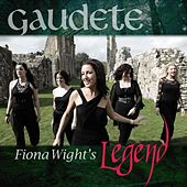 Play & Download Gaudete (feat. Fiona Wight) - Single by Legend | Napster