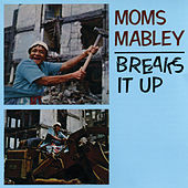 Moms Mabley Beaks It Up by Moms Mabley