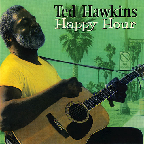 Happy Hour by Ted Hawkins