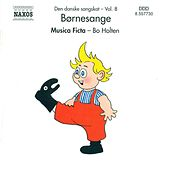 Play & Download Danish Folksongs, Vol. 8 (Children's Songs) by Bo Holten | Napster