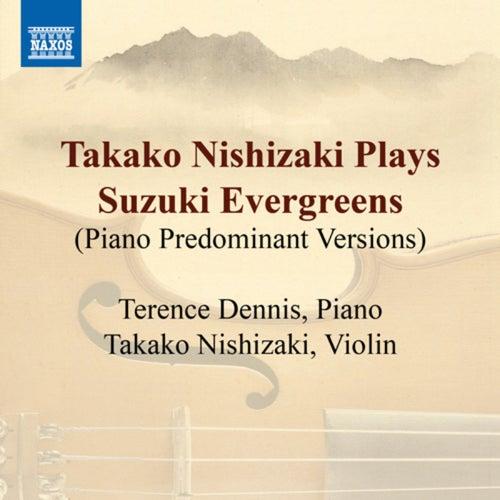 Takako Nishizaki Plays Suzuki Evergreens (Piano predominant versions) by Takako Nishizaki