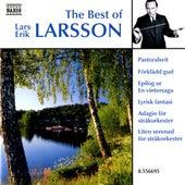 Play & Download Larsson, Lars-Erik: The Best of Lars-Erik Larsson by Various Artists | Napster