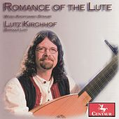 Romance of the Lute by Lutz Kirchhof