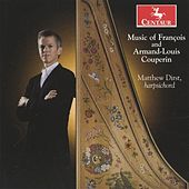 Play & Download Music of Francois and Armand-Louis Couperin by Matthew Dirst | Napster