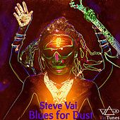 Play & Download Blues For Dust (VaiTunes #8) - Single by Steve Vai | Napster