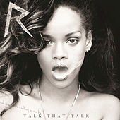 Talk That Talk by Rihanna
