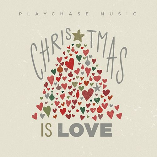 Christmas Is Love by Various Artists