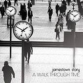 Play & Download A Walk Through Time by Jamestown Story | Napster