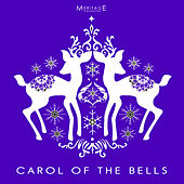 Play & Download Meritage Christmas: Carol of the Bells by Various Artists | Napster