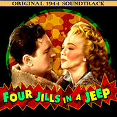 Play & Download Four Jills In A Jeep (Original 1944 Soundtrack) by Various Artists | Napster