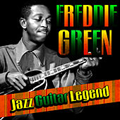 Play & Download Jazz Guitar Legend by Freddie Green | Napster