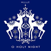 Meritage Christmas: Oh Holy Night by Various Artists