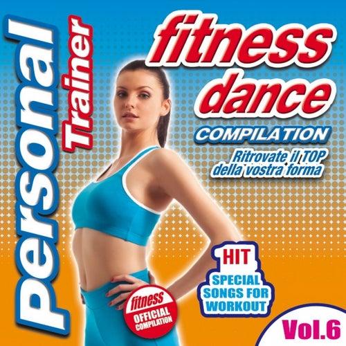 Fitness Dance Personal Trainer, Vol. 6 (Compilation: ritrovate il top della vostra forma) by Disco Fever