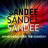 Somewhere Over the Rainbow by Sandee
