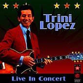 Live In Concert by Trini Lopez