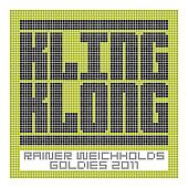 Rainer Weichholds Goldies 2011 by Various Artists