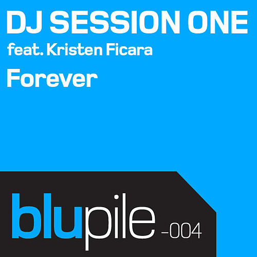 Forever by DJ Session One