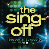The Sing-Off: Season 3: Episode 9 - R&B by The Sing-Off Contestants