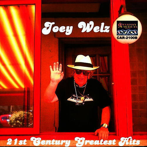 Play & Download 21st CENTURY GREATEST HITS by Joey Welz | Napster