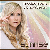 Play & Download Sunrise by Madison Park | Napster