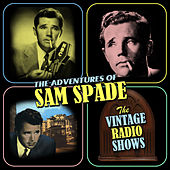 Play & Download The Vintage Radio Shows by Sam Spade | Napster