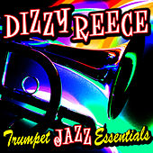 Play & Download Trumpet Jazz Essentials by Dizzy Reece | Napster
