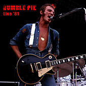 Play & Download Live '81 by Humble Pie | Napster