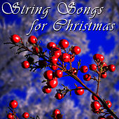 Play & Download String Songs For Christmas by The 1000 Strings | Napster
